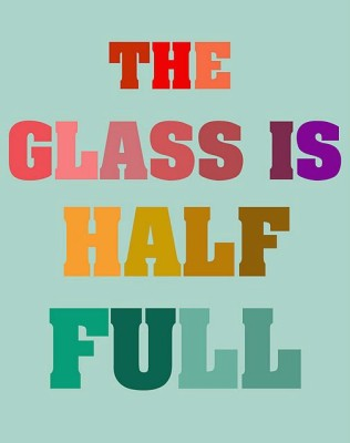 glass half full (316 x 400) Is Your Glass Half Empty or Half Full #nablopomo